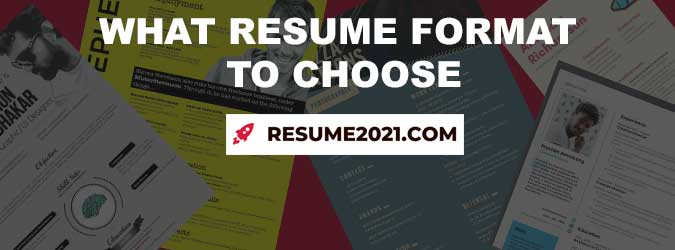 How to choose best resume format in 2021